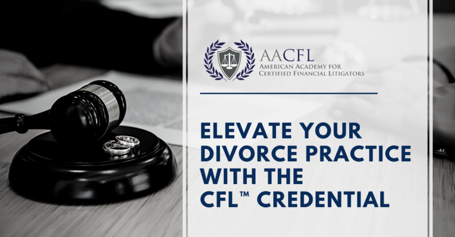 Elevate your divorce practice with the CFL credential